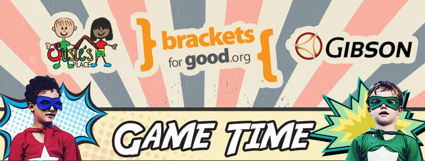 Game Time for Brackets for Good