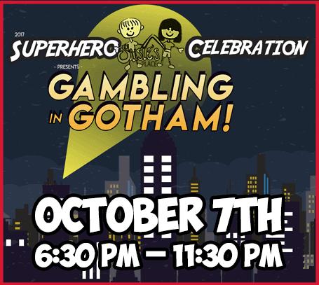 Gambling in Gotham - October 7th